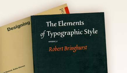 Designing Books + The Elements of Typographic Style